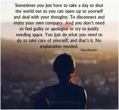 best 25 needing space quotes ideas on Needing Space Quotes, Quotes To Live By, Me Quotes, Strong Quotes, Company Quotes, Outing Quotes, World Quotes, My Demons, Note To Self