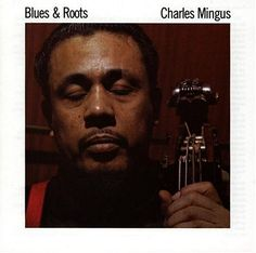 Precision Series Charles Mingus - Blues and Roots, Black