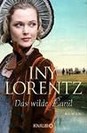 Mein Tagebuch: Rezi zu Das ferne Land von Iny Lorentz