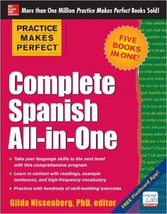Amazon.com: Practice Makes Perfect Complete Spanish All-in-One (9780071831352): Gilda Nissenberg: Books