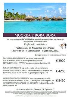 Moorea and Bora Bora from November to March 2016