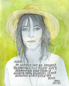 Patti Smith: No matter how we advance technologically, please don't abandon the book. There is nothing more beautiful in our material world than the book. Kurt Vonnegut, Patti Smith Quotes, Patti Smith Poetry, Cool Mom Picks, Field Guide, Carl Sagan, Wisdom Quotes, Mom Quotes, Brother Quotes