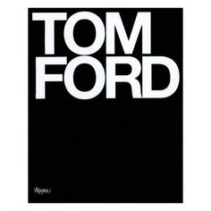 Tom Ford Book by Rizzoli