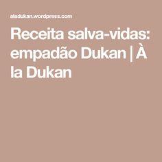 Receita salva-vidas: empadão Dukan | À la Dukan