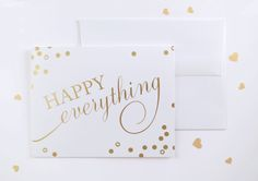 """Are you looking for a card to wish a special someone a happy birthday? Happy anniversary? Why not just wish them Happy Everything!!! This lovely card will capture their heart.  - A2 size (5.5""""x4.5"""" when folded) - Blank interior - Gold foiled on bright white cover paper - Matching white envel..."""
