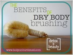 Dry body brushing is one of the simplest way to help your body detox. And it has some wonderful beauty benefits to boot!