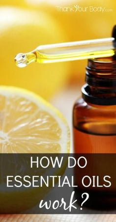 Curious how essential oil work? Read this article!