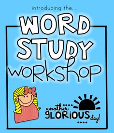 Update : Unit One: Launching the Word Study Workshop is available on TpT! Click Here! Hello! I hope school years all over the blogosph...
