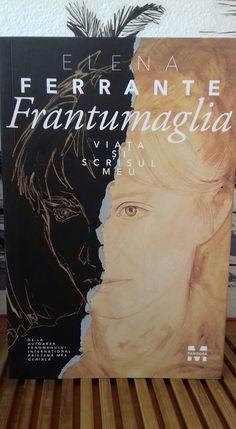 Frantumaglia. Viaţa şi scrisul meu - Elena Ferrante - Editura Pandora M - recenzie