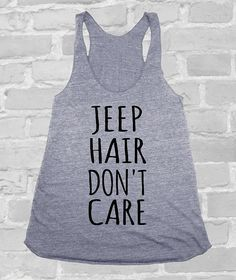 Hey, I found this really awesome Etsy listing at https://www.etsy.com/listing/210040797/jeep-hair-dont-care-funny-shirt-american