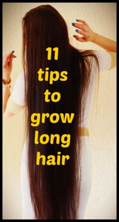 11 Tips To Grow Long Hair Naturally longhair hairgrowth haircare haircaretips longhairtips 689332286694950258 Long Hair Tips, Grow Long Hair, Hair Care Tips, Grow Hair, How To Long Hair, Beauty Tips For Hair, Long Hair Growing Tips, How To Make Your Hair Grow Faster, Short Hair