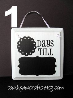 Days till in chalkboard w/ chalkboard vinyl. Great countdown idea for a trip, holiday, etc.