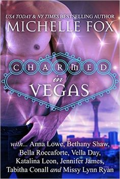 Charmed in Vegas Paranormal Romance Boxed Set: Charmed in Vegas - Kindle edition by Michelle Fox, Anna Lowe, Bethany Shaw, Katalina Leon, Tabitha Conall, Vella Day, Missy Lynn Ryan, Bella Roccaforte, Jennifer James. Paranormal Romance Kindle eBooks @ Amazon.com.