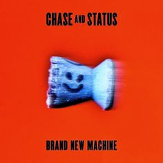Chase And Status - Brand New Machine