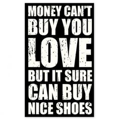 Money Can't Buy You Love Wall Decor