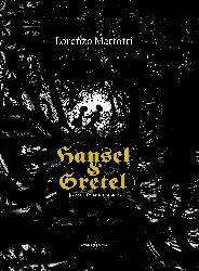 Hansel e Gretel. Illustrazioni Lorenzo Mattotti