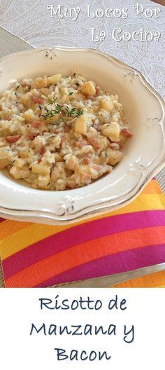 Risotto de Manzana y Bacon: Arroz con textura cremosa y un sabor delicioso :-) Puedes encontrar la receta en www.muylocosporlacocina.com.