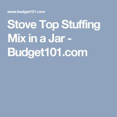 Stove Top Stuffing Mix in a Jar - Budget101.com