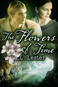 Meet the Author: The Flowers of Time by A.L. Lester