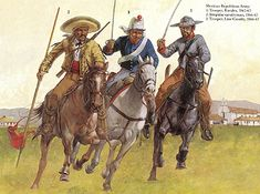 The Mexican Adventure: Uniforms: Republican Army 2. Irregular Cavalryman, 1866-67 3. Trooper, Line Cavalry, 1866-67 1. Trooper, Rurales, 1862--63