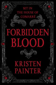 Forbidden Blood – Kristen Painter
