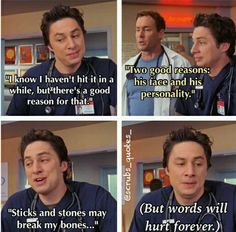 I use this quote frequently in my everyday life lol Funny Shit, Funny Stuff, Hilarious, Scrubs Funny, Scrubs Tv Shows, Dr Cox, Tv Show Quotes, Cartoon Tv, Funny Cartoons