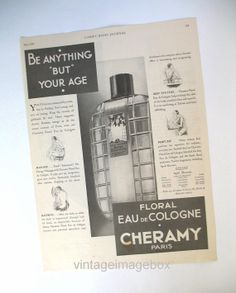 CHERAMY Floral Eau de Cologne perfume advert, 'Be Anything But Your Age' vintage May 1932 ad illustration, retro 1930s 30s vanity  beauty, by VintageImageBox