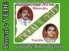 Valdomiro Silva  (Provai e vede)  CD completo