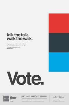 Get Out the Vote Detail Page Political Logos, Political Campaign, Student Council Campaign, Get Out The Vote, Visual Hierarchy, Milton Glaser, Campaign Posters, Passion Project, Graphic Design Posters