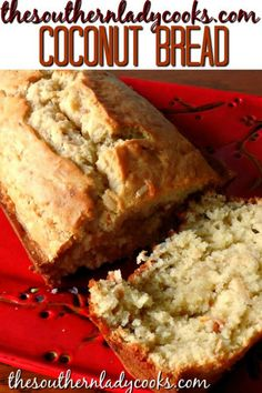 COCONUT BREAD - DELICIOUS - The Southern Lady Cooks