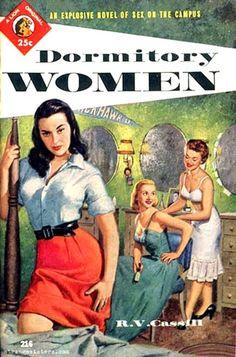 """""""Dormitorios femeninos"""",una explosiva novela de sexo? en el campus,que costaba 25cts,1950."""