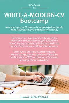 WRITE-A-MODERN-CV Bootcamp Learn how to get your CV through the complex algorithms used by online recruiters and applicant tracking systems (ATS). Cv Design, Resume Design, Resume Cv, Cv Writing Service, Writing Services, Professional Cv, Short Courses, Current Job, Tracking System