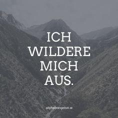 Sei wild und frech und wunderbar.