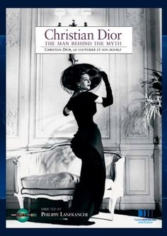 Christian Dior, the Man behind the Myth French Connection Films http://www.amazon.com/dp/B005OCJMFI/ref=cm_sw_r_pi_dp_wmWdxb0K44RA1