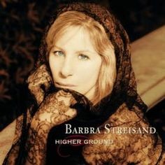'Higher ground' by Barbra Streisand, overall great album. Uplifting and comforting for heart and soul