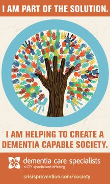Be part of the solution--help create a Dementia Capable Society! Click for the pledge.