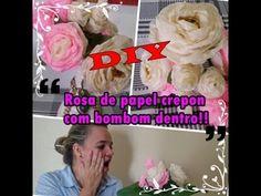 DIY  Rosa de papel crepom com bombom