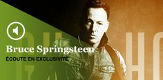 "Bruce Springsteen : écoutez son nouvel album, ""High Hopes"""