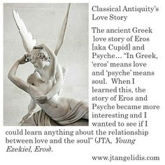 #classic, #classical, #antiquity, #lovestory, #love, #story, #romantic, #tale, #ancient, #Greek, #Eros, aka #Cupid, #Psyche, #soul, #learning, #interesting, #relationship