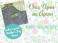 Apron Womens Ministry Theme: Creative Ladies Ministry