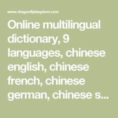 Online multilingual dictionary, 9 languages, chinese english, chinese french, chinese german, chinese spanish, chinese italian, chinese portuguese, chinese ...