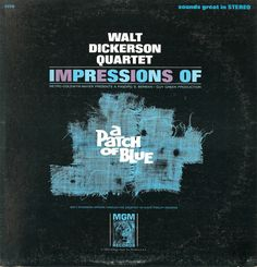 Walt Dickerson Quartet - Impressions of a Patch of Blue