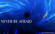 Never be afraid. #Fear #Afraid #Motivation #Inspiration #Mustfollow