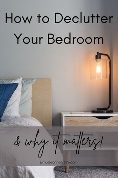 How to Declutter your Bedroom - and why it matters! A step-by-step guide on how to declutter your bedroom - and how to keep it clutter-free moving forward. Learn how to transform your bedroom into a calm, relaxing, restful clutter-free oasis you can retreat to at the end of a long day. And why decluttering your bedroom is important for your overall well-being, and even your sleep! #simplelionheartlife #declutter #decluttering #declutteryourbedroom #clutterfreebedroom #simplifyyourbedroom Getting Rid Of Clutter, Getting Organized, Slow Living, Mindful Living, Bedroom Organization, Organization Hacks, Making Life Easier, You Better Work, Organizing Your Home