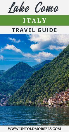 Lake Como Italy travel guide - things to do in Lake Como, where to stay in Lake Como, where to eat Lake Como. Italian lakes #italytrip