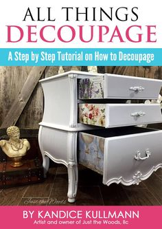 All things Decoupage is a digital 61 page ebook. Learn how to decoupage on furniture with fabric, poster, tissue paper, and napkins. An easy step by step tutorial including multiple photos, and a training video by Just the Woods.