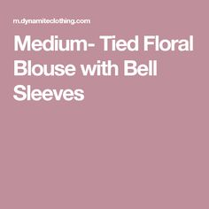 Medium- Tied Floral Blouse with Bell Sleeves