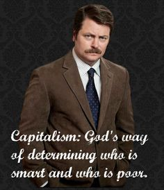 This economical delineation. | 23 Times Ron Swanson Was Inarguably Right About The World