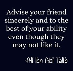 Ali Bin Abi Thalib, Hazrat Ali Sayings, Alhamdulillah, Islamic Quotes, Allah, Advice, Friends, Amigos, Sayings Of Hazrat Ali