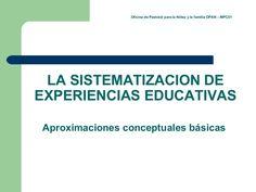 sistematizacin-de-experiencias-educativas by FRANCISCO CASTANEDA via Slideshare
